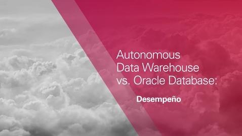 Thumbnail for entry Desempeño de Autonomous vs Base de Datos