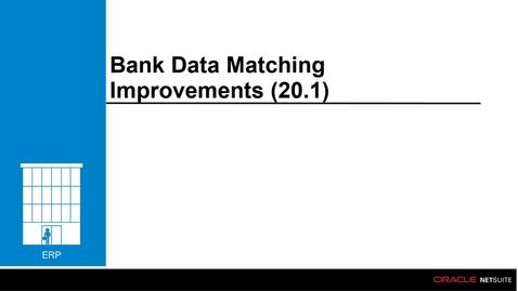Thumbnail for entry Bank Data Matching Improvements (20.1)