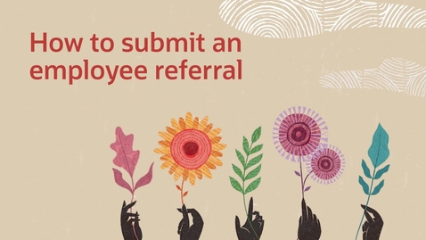 Thumbnail for entry How To Submit an Employee Referral