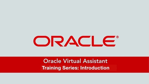 Thumbnail for entry Oracle Virtual Assistant: Introduction