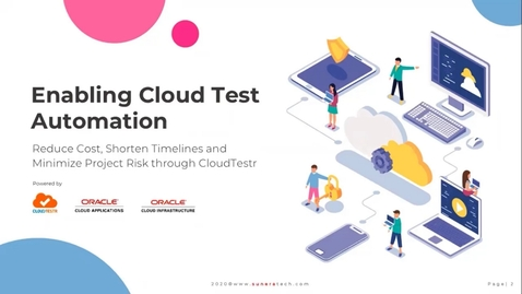 Thumbnail for entry 286685_HCM Partner Webinar - Enabling Implementation Partners To Drive Down Cost, Shorten Timelines and Eliminate Project Risk Through CloudTestr