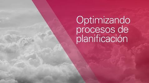 Thumbnail for entry Optimizando Procesos de Planificación