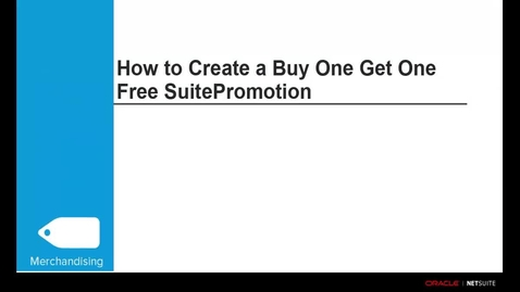 Thumbnail for entry Commerce Merchandising: How to Create a Buy One Get One Free SuitePromotion