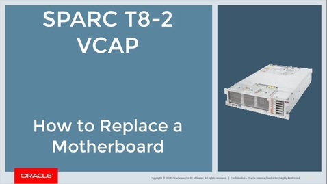 2291116.1_ SPARC T8-2 How to Replace a Motherboard