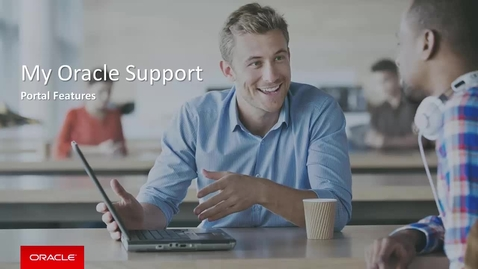 12279 My Oracle Support Portal Features R.mp4
