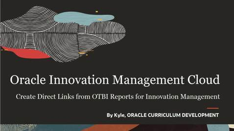Thumbnail for entry Create Direct Links from OTBI Reports for Innovation Management