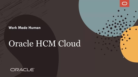 Thumbnail for entry Oracle HCM Cloud: know your workforce