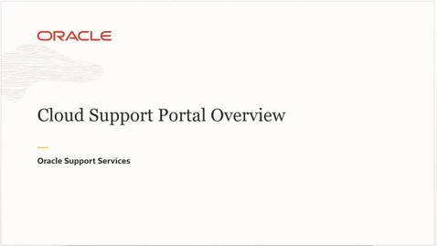 Thumbnail for entry MOS Cloud Support Portal Overview