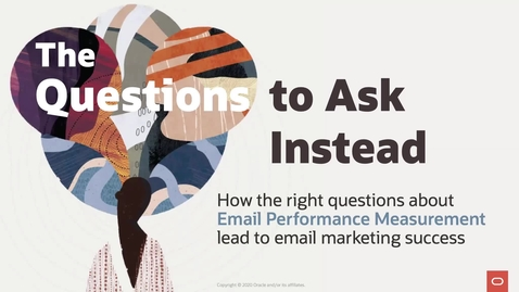 Thumbnail for entry The Questions to Ask Instead: Email Performance Measurement