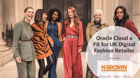 Thumbnail for entry Oracle Cloud a Fit for UK Digital Fashion Retailer