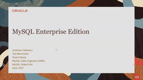 Thumbnail for entry MySQL Enterprise Edition