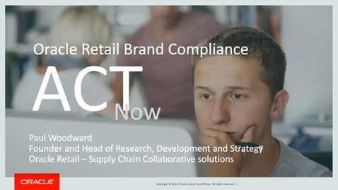 Thumbnail for entry Oracle Retail Brand Compliance ACT Webcast