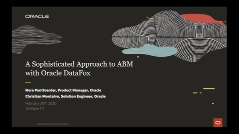 Thumbnail for entry A Sophisticated Approach to ABM with Oracle DataFox