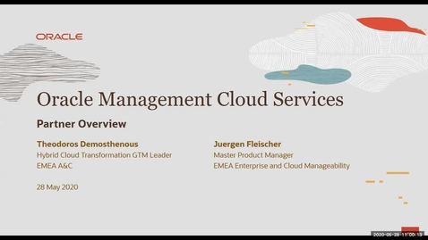 Thumbnail for entry Partner Webcast - Technology in times of change: Oracle EM Cloud Control and Oracle Management Cloud (2020/05/28)