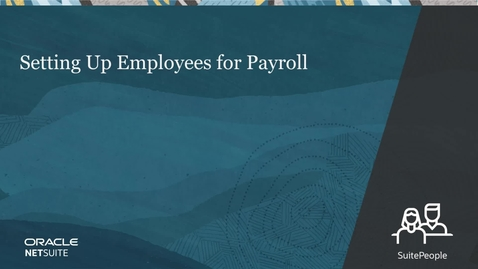 Thumbnail for entry Setting Up Employees For Payroll