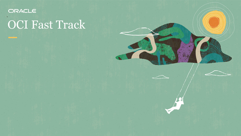 Thumbnail for entry OCI Fast Track: Analizando datos para incrementar tus ventas