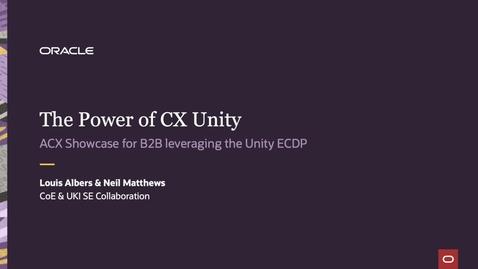 Thumbnail for entry Unity, CX Sales, Eloqua, Service, Infinity, Maxymiser, VBCS