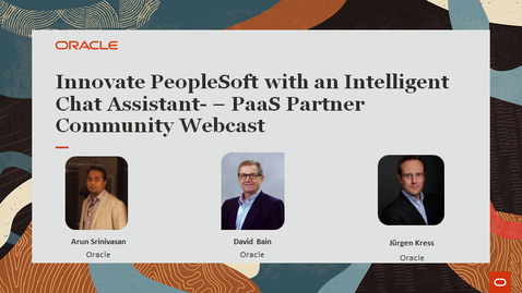 Thumbnail for entry Innovate PeopleSoft with an Intelligent Chat Assistant  PaaS Partner Community Webcast September 2021