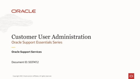 Thumbnail for entry 1540337.1 – Customer User Administration (CUA) [English Video]
