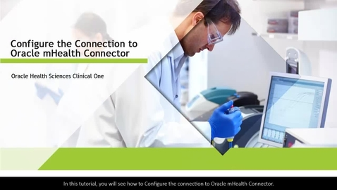 Thumbnail for entry Clinical One - Configure the connection to Oracle mHealth Connector