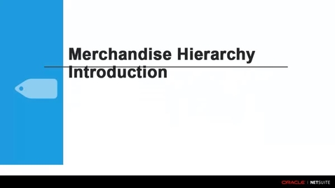 Thumbnail for entry Commerce Merchandising: Merchandise Hierarchy Overview