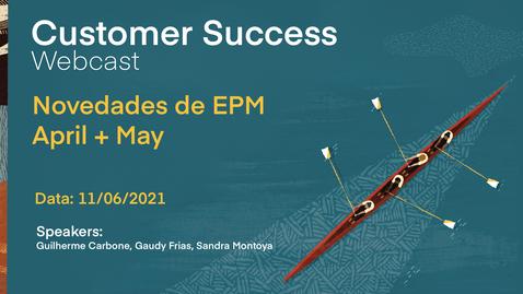 Thumbnail for entry Novedades de EPM  April + Mayo