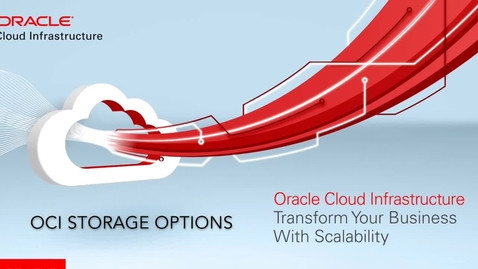 Thumbnail for entry Oracle Cloud Storage Services Overview - English version