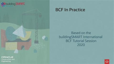 Thumbnail for entry BCF Tutorial as seen on buildingSMART International Summit