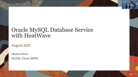 Thumbnail for entry Session 1 - Oracle MySQL Database Service with HeatWave