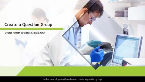 Thumbnail for entry Clinical One - Create a Question Group