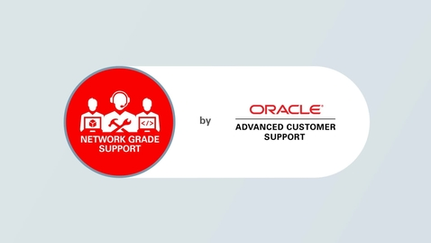 Thumbnail for entry Oracle Network Grade Support by ACS