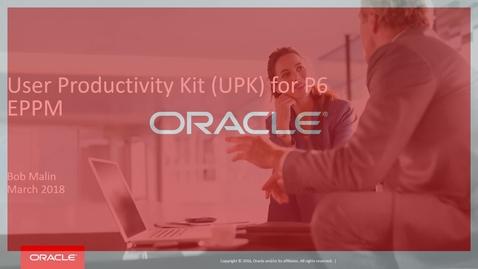User Productivity Kit (UPK) for P6 EPPM Customers