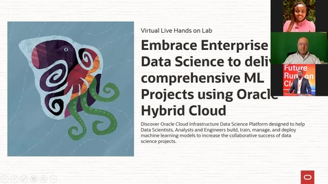 Thumbnail for entry Embrace Enterprise Grade Data Science to deliver comprehensive ML projects on Oracle Cloud