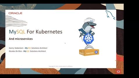 Thumbnail for entry Running Oracle MySQL on Kubernetes