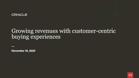 Thumbnail for entry Customer-centric buying experiences are vital to revenue growth