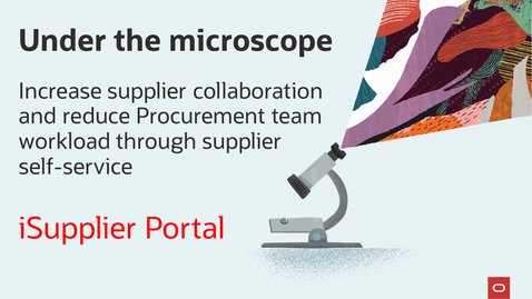 Thumbnail for entry Under the microscope: iSupplier Portal