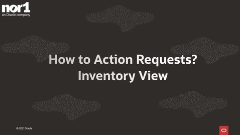 Thumbnail for entry How to Action Requests - Inventory View