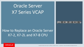 Thumbnail for entry How to Replace an Oracle X7 Series Server CPU