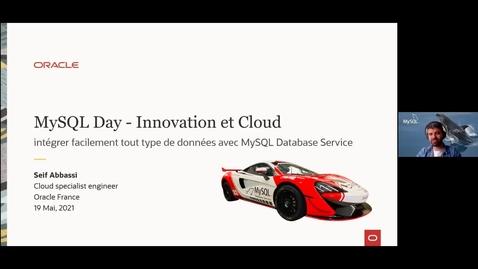 Thumbnail for entry Intégrer tout type de données avec MySQL Database Service et HeatWave