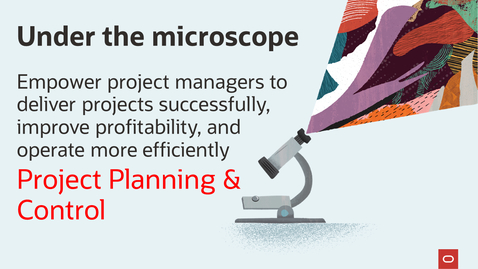 Thumbnail for entry Under the Microscope: Oracle Project Planning and Control - Demo