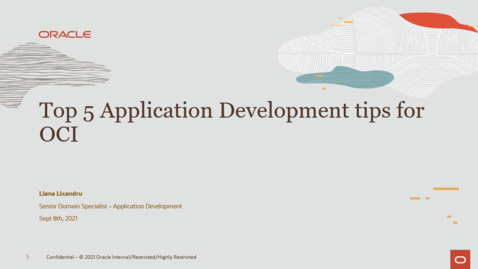 Thumbnail for entry Top 5 Application development tips in Oracle Cloud Infrastucture