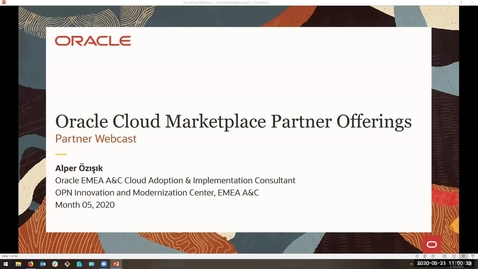 Thumbnail for entry Partner Webcast - Oracle Cloud Marketplace Partner Offerings (2020/05/21)
