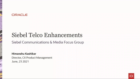 Thumbnail for entry Siebel Telco Enhancements
