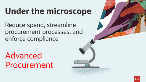 Thumbnail for entry Under the microscope: Advanced Procurement