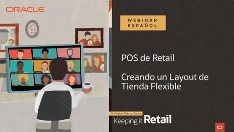 Thumbnail for entry Retail: Creando un Layout de Tienda Flexible