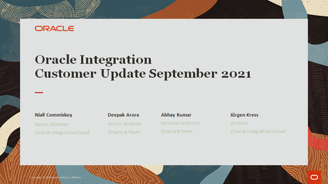 Thumbnail for entry Oracle Integration Update Webcast September 2021