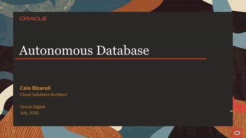 Thumbnail for entry CSM Webinar - Autonomous DB