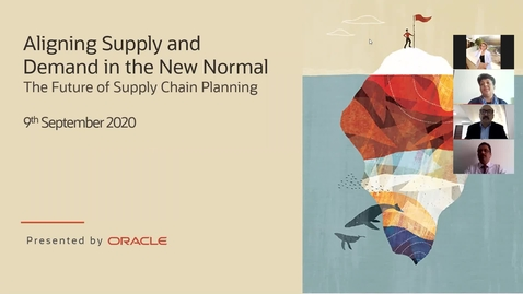 Thumbnail for entry On-Demand Webinar: The Future of Supply Chain Planning