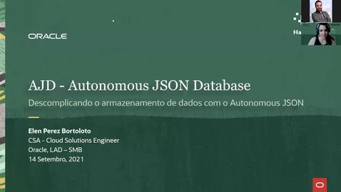 Thumbnail for entry Workshop Oracle Hack@Cloud 3ª Edição - Descomplicando o armazenamento de dados com o Autonomous JSON