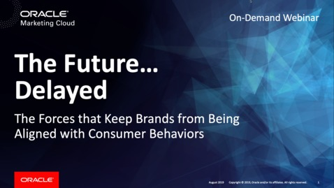Thumbnail for entry The Future...Delayed: The Forces that Keep Brands from Being Aligned with Consumer Behaviors